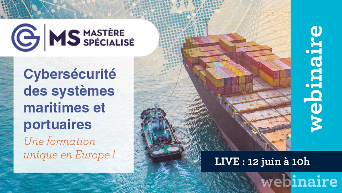 """Webinaire sur le Mastère Spécialisé """"Cybersécurité des systèmes maritimes et portuaires""""."""